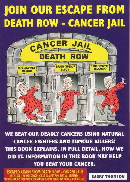 Join Our Escape from Death Row Cancer Jail